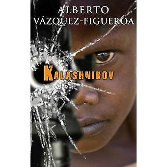 Kalashnikov by Alberto Vazquez-Figueroa - 9788466641913 Book