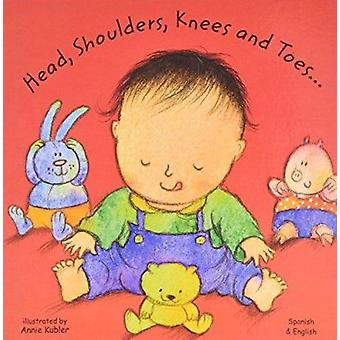 Head - Shoulders - Knees and Toes in Spanish and English by Annie Kub