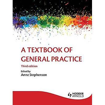 Un libro de texto del General práctica (3ª edición revisada) de Patrick White