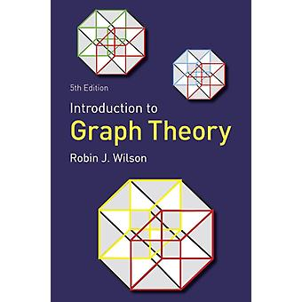 Introduction to Graph Theory (Paperback) by Wilson Robin J.