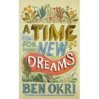 A Time For New Dreams (Paperback) by Okri Ben