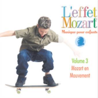 L'Effet Mozart Musique hæld Enfants - L'Effet Mozart: Musique hæld Enfants, Vol. 3 [CD] USA import