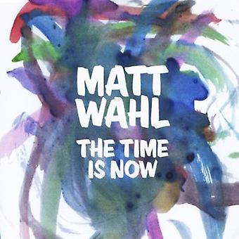 Matt Wahl - Time Is Now [CD] USA import