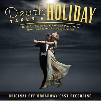 Broadway støbt - død tager en ferie [oprindelige Off-Broadway Cast Recording] [CD] USA import