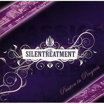 Silentreatment - Passion in Progress [CD] USA import