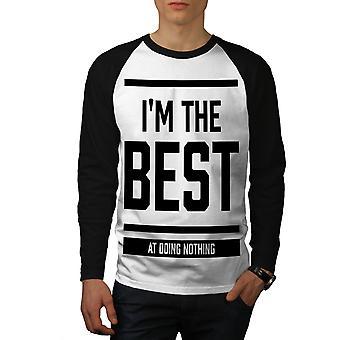 Best Doing Nothing Funny Men White (Black Sleeves)Baseball LS T-shirt | Wellcoda