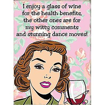 I Enjoy A Glass Of Wine For The Health Benefits Funny Metal Sign 200Mm X 150Mm