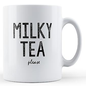 Melkeaktig te Vennligst - trykt krus