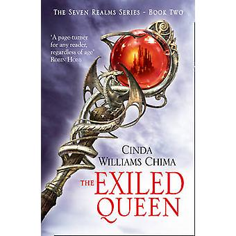 The Exiled Queen - The Seven Realms Series Book 2 by Cinda Williams Ch