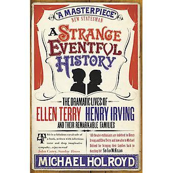 奇妙な波乱に富んだ歴史 - エレン ・ テリーの劇的な生活 - ヘンリー