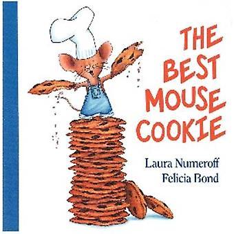 Den bedste mus Cookie ved Laura Joffe Numeroff - Felicia Bond - 978069