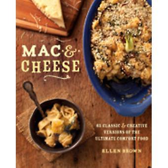 Mac & ost - mer än 80 klassiska och kreativa versioner av Ultim