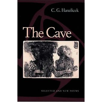 The Cave - Selected and New Poems by C.G. Hanzlicek - 9780822957492 Bo
