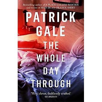 De hele dag door Patrick Gale - 9781472255440 boek