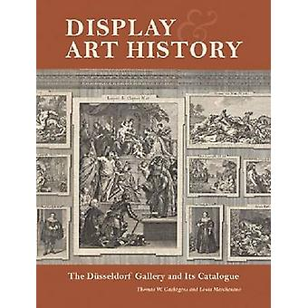 Display and Art History - The Dusseldorf Gallery and its Catalogue by