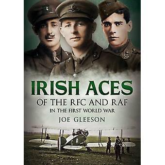 Aces irlandais de la RFC et la RAF par Joe Gleeson - livre 9781781554869
