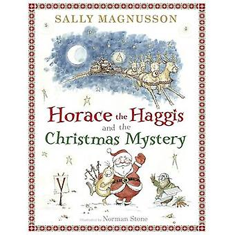 Horace and the Christmas Mystery by Sally Magnusson - Norman Stone -
