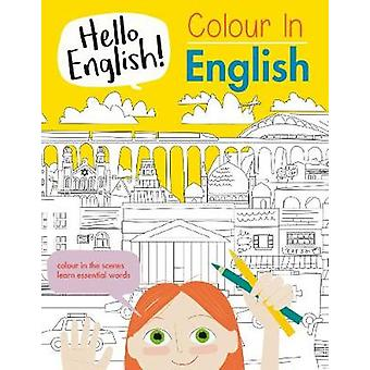 Colour In English by Colour In English - 9781911509752 Book