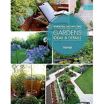 Gardens - Ideas & Details - Residential Architecture by Patricia Martin