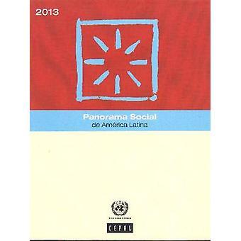 Panorama Social de América Latina - 2013 par ONU - C économique
