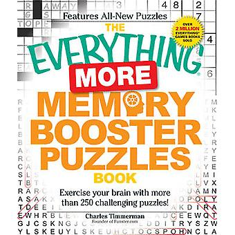 The Everything More Memory Booster Puzzles Book - Exercise Your Brain