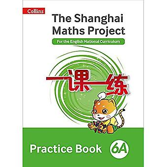 The Shanghai Maths Project Practice Book 6A (Shanghai Maths) (Shanghai Maths)