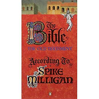 The Bible, the Old Testament According to Spike Milligan