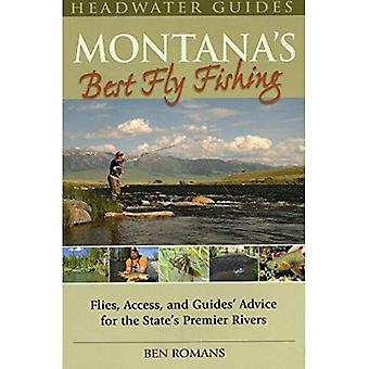 Montana's Best Fly Fishing: Access, and Guides' Advice for the State's Premier Rivers