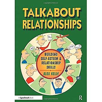 Talkabout Relationships: Building Self-esteem and Relationship Skills