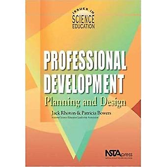 Professional Development: Planning and Design (Issues in Science Education)
