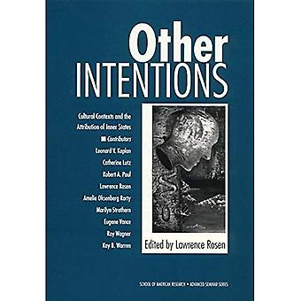 Other Intentions: Cultural Contexts and the Attribution of Inner States (School for Advanced Research Advanced...