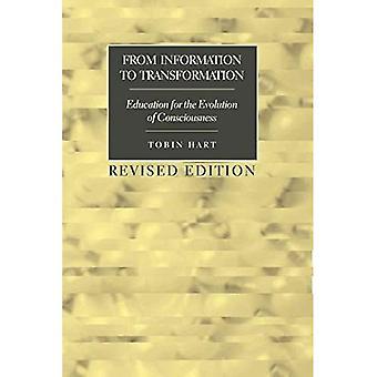 Från Information till Transformation: utbildning för utvecklingen av medvetandet (motsatser: studier i den postmoderna teorin utbildning)