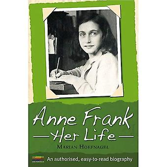 Anne Frank (The Authorised Biography)