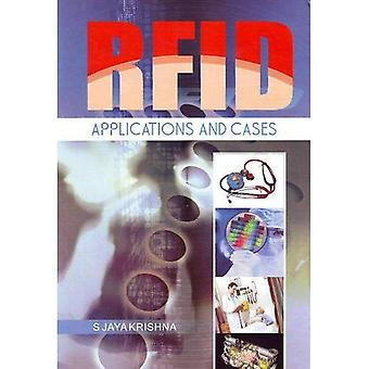 RFID: Applications and Cases