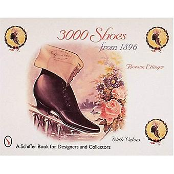 3000 SHOES FROM 1896 (Schiffer Book for Designers & Collectors)