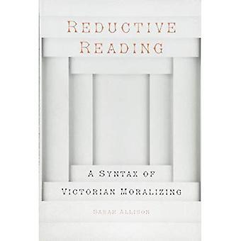 Lectura reductiva: Una sintaxis de moralismo victoriano