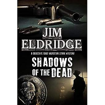 Shadows of the Dead (DCI Paul Stark Mystery)