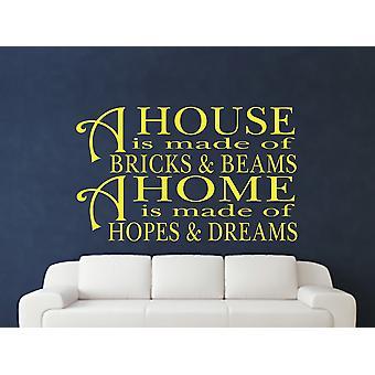 A House Is Made Of Bricks And Beams v2 Wall Art Sticker - Sulphur