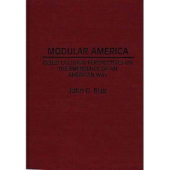 Perspectivas de América modular intercultural en la aparición de una manera americana por Blair y John G.