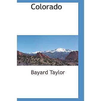 Colorado af Taylor & Bayard