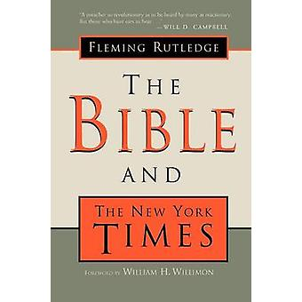 The Bible and the New York Times by Rutledge & Fleming