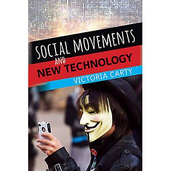 Social Movements and New Technology by Carty & Victoria