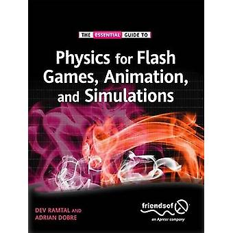 Physics for Flash Games Animation and Simulations by Ramtal & Dev