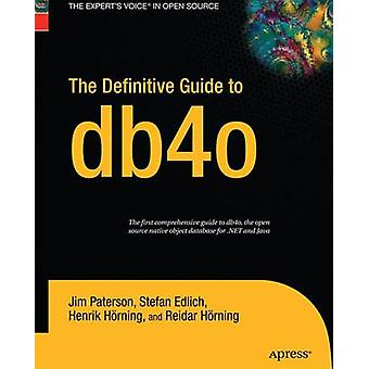 The Definitive Guide to db4o by Paterson & Jim