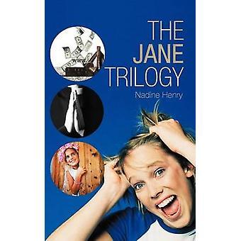 The Jane Trilogy by Henry & Nadine
