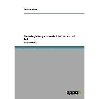 Sterbebegleitung  Sterben und Tod by Billert & Caroline