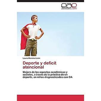 Deporte y tekort atencional door Moreira Len Laura