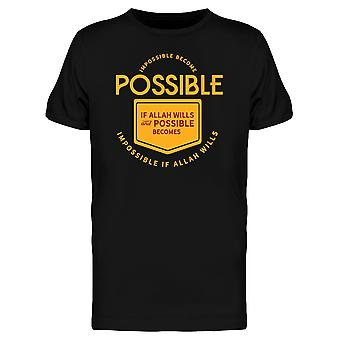 Impossible Becomes Possible Tee Men's -Image by Shutterstock