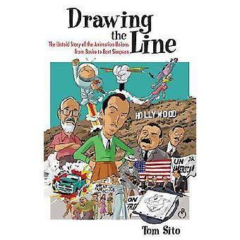 Drawing the Line - The Untold Story of Animation Unions de Bosko