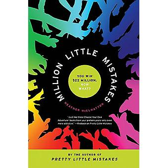 Million Little Mistakes by Heather McElhatton - 9780061133268 Book